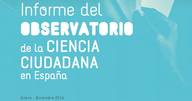 Informe del Observatorio de la Ciencia Ciudadana en España 2016