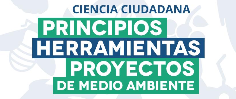 Ciencia Ciudadana: Principios, Herramientas, Proyectos de Medio Ambiente